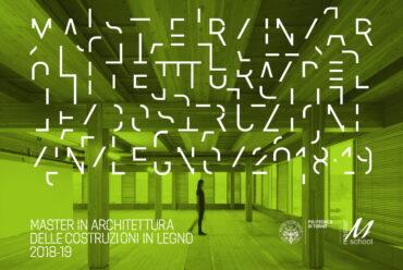 """2018/2019 Master di 2° livello in """"Architettura delle costruzioni in legno"""""""